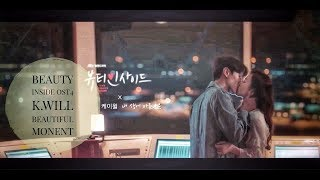 ■MV中字■ 愛上變身情人 OST.4:K.Will - Beautiful Moment 내 생애 아름다운 生命中最美好的瞬間 Beauty Inside OST.4
