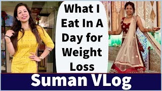 What I Eat In A Day for Weight Loss | Best Birthday Surprise | Fat to Fab Suman VLog