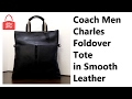 Coach Men Charles Foldover Tote in Smooth Leather 54759
