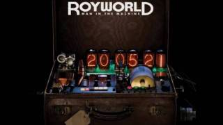 Watch Royworld Man In The Machine video