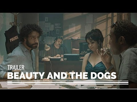 Beauty and the Dogs Aala Kaf Ifrit  Film  2017
