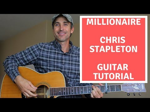 Millionaire - Chris Stapleton - Guitar Tutorial | Lesson
