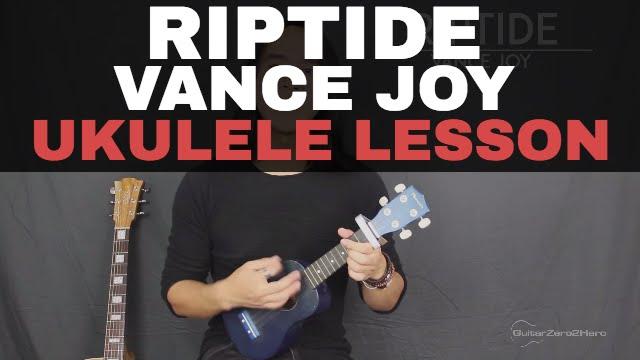 Riptide Vance Joy Ukulele Lesson Tutorial Acoustic Youtube