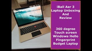 IBall Compbook Aer 3 Unboxing and review Budget 360 degree Touch screen Laptop Fingerprint sensor