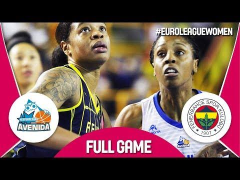 Perfumerias Avenida (ESP) v Fenerbahce (TUR) - Full Game - EuroLeague Women 2017-18