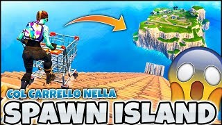 ANDARE IN THE SPAWN ISLAND COL CARRELLO! YOU CAN! FORTNITE ITA REAL VITTORY