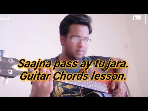 Saajna Pass Ay Tu Jara Guitar Chords lesson   Idiot   Shaan  Ankush   Evergreen song.