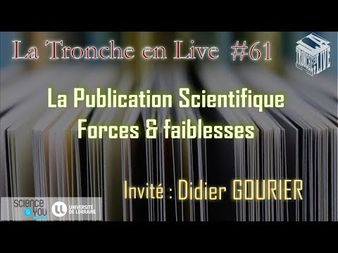La publication scientifique : forces et faiblesses  (TenL#61)