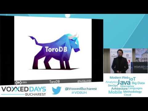 ToroDB: NoSQL & relational Java database with SQL analytics by Alvaro Hernandez