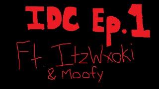 IDC : Episode 1 By Moofy-PV (BO2 Dual Minitage)