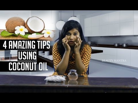 4 Amazing Tips Using Coconut Oil | Beauty Hacks 2017 | Lilly