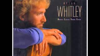Keith Whitley -- I