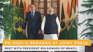 PM Modi's remarks at Joint Press Meet with President Bolsonaro of Brazil