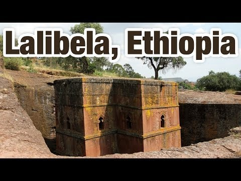 Lalibela, Ethiopia (ላሊበላ) - Tour of the Incredible Rock Churches!