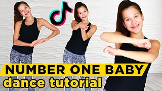 Number One Baby Tik Tok Tutorial | Step By Step Dance Tutorial