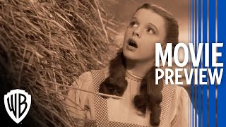 The Wizard Of Oz | Full Movie Preview | Warner Bros. Entertainment