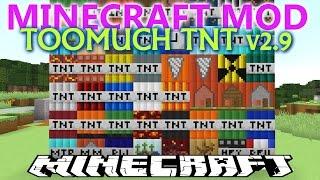MINECRAFT MODS 1.7.10 - TOOMUCH TNT v2.9! - Mucho TNT