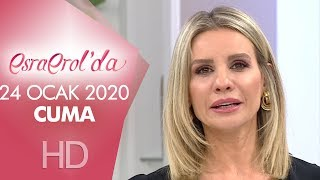 Esra Erol'da 24 Ocak 2020 | Cuma