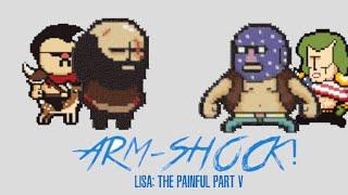 STREAM - LISA The Painful RPG Part V - Pro Wrasslin