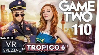 Tropico 6, Generation Zero, VR-Special, Baba is You | Game Two #110
