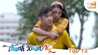 THANH XUÂN KÝ - Phim Romcom | Tập 12 Full: Cơn mưa ngang qua