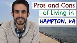 Pros and Cons of Living in Hampton, Virginia