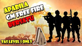 APABILA 4 GM FREE FIRE BERSATU! | CHALLENGE RANKED TAS LEVEL1 ONLY
