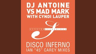 Disco Inferno (DJ Antoine vs Mad Mark Club Mix)