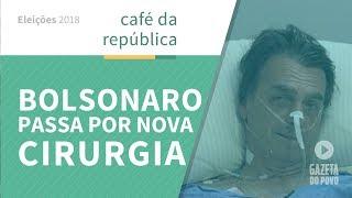 A cirurgia de Bolsonaro. E a mentira do PT sobre a educação de Haddad