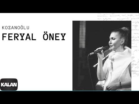 Feryal Öney - Kozanoğlu [ Bulutlar Geçer © 2006 Kalan Müzik ]