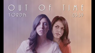YORDA - Out of Time (Official Music Video)
