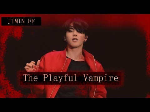 [The Playful Vampire 4] Jimin FF