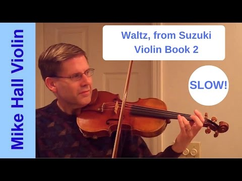 Waltz - #5 from Suzuki Violin Book 2, a moderately slow play - along