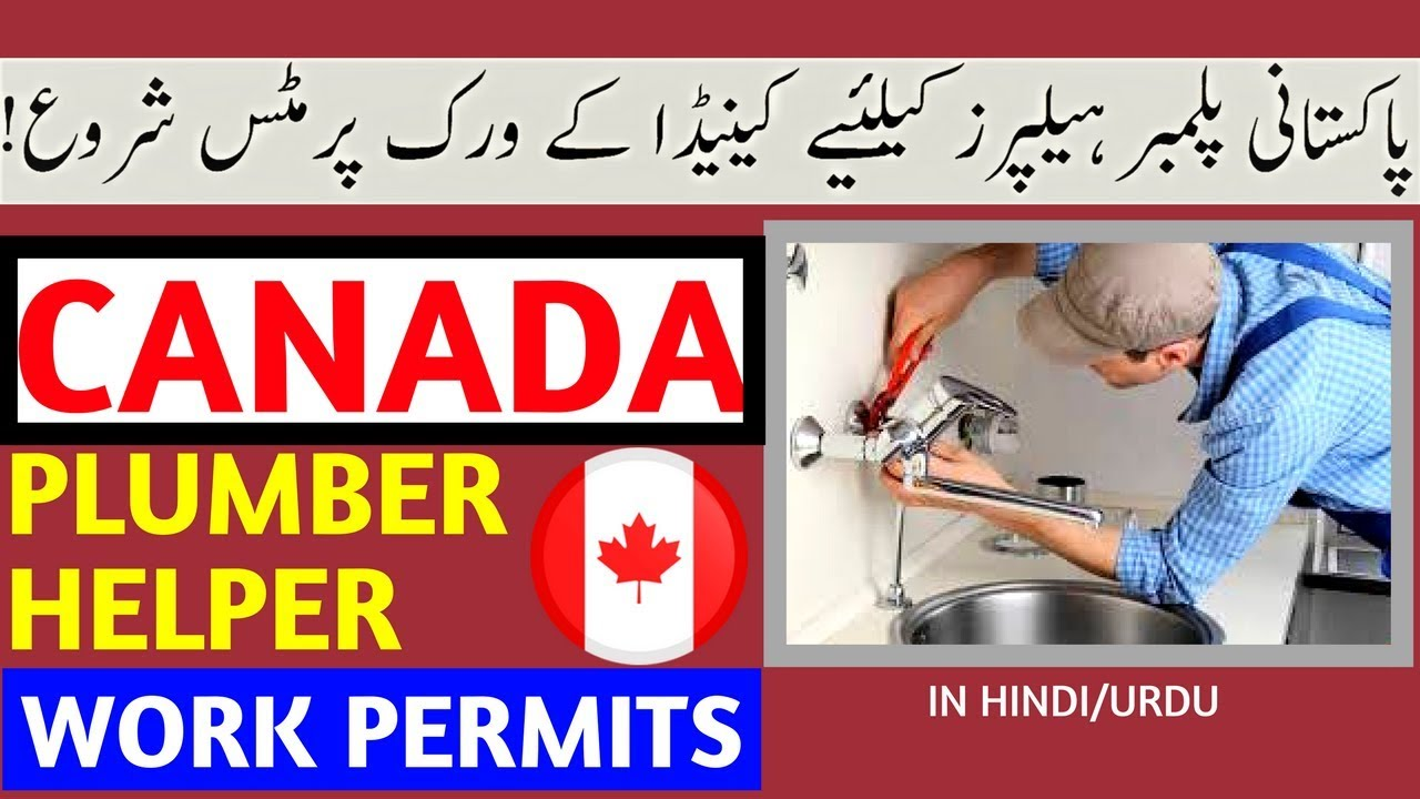 Canada Work Permits For Plumber Helpers