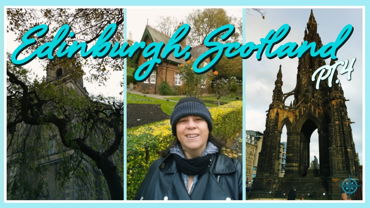 Things to See in Edinburgh? Edinburgh Travel Vlog Pt.4