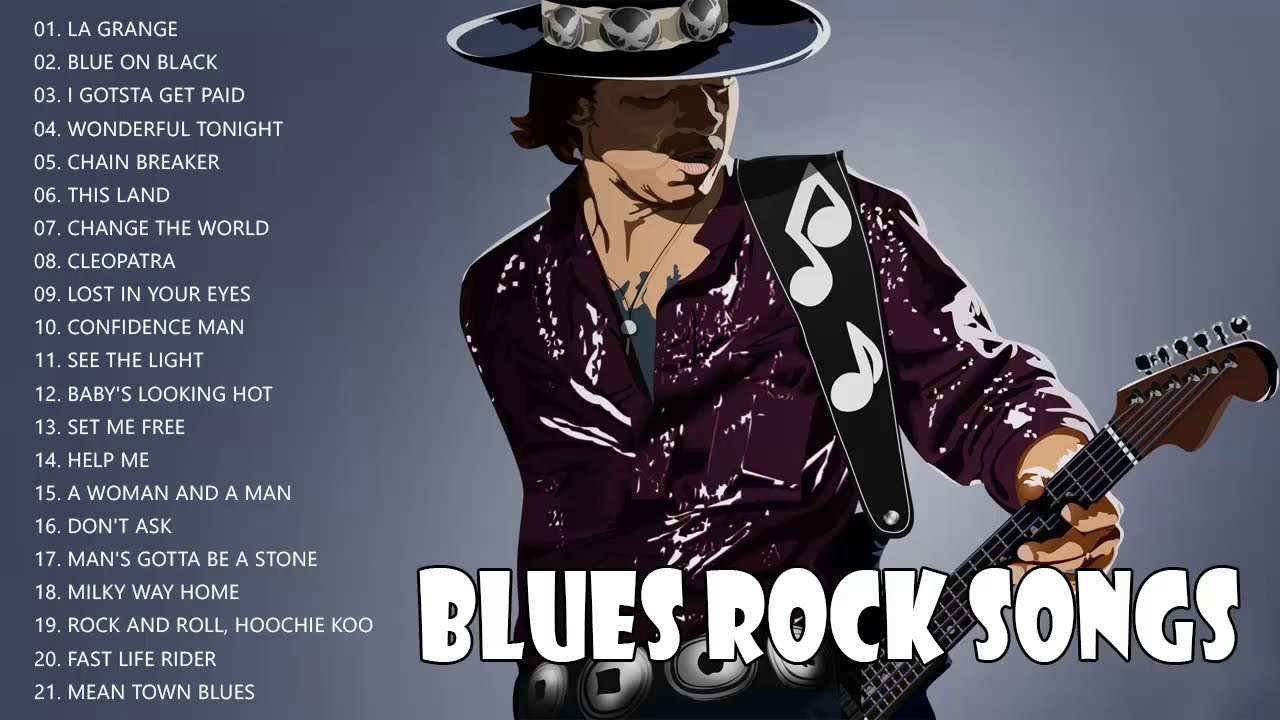 Blues Rock Songs Playlist - Blues Rock Music Best Songs Ever
