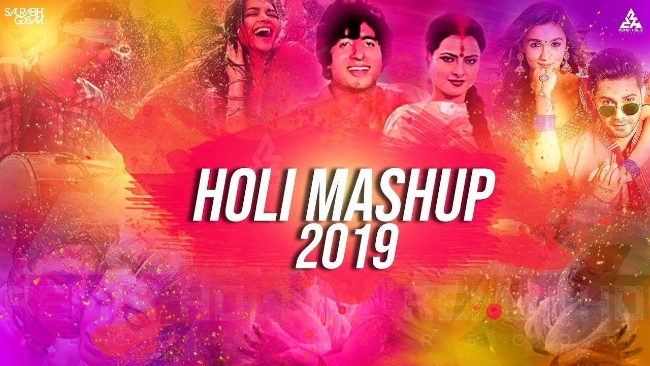 Bollywood Holi Mashup 2019 Saurabh Gosavi   Latest DJ Songs Remixes 2019