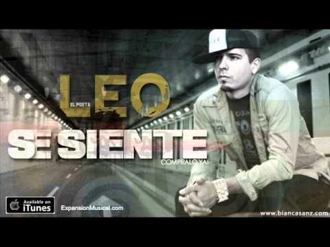 Leo El Poeta - Se Siente ★Mi Temporada★ / MUSICA URBANA CRISTIANA 2013