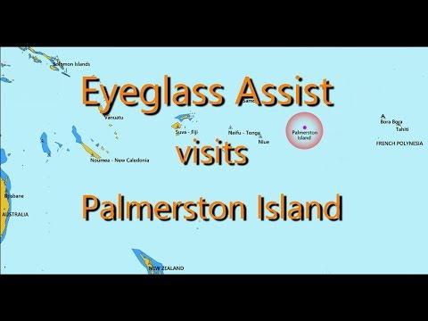 Eyeglass Assist - Palmerston Island, August 2017