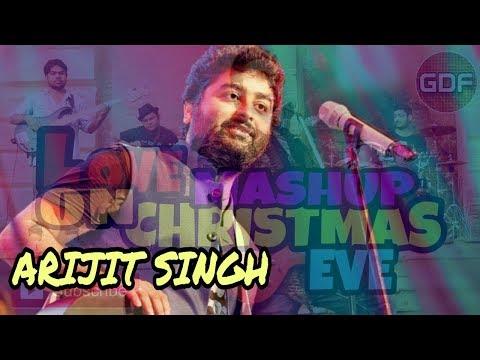 Love Mashup 2017 Arijit Singh, K.K, Ash King, Neeraj Shridhar || Christmas Eve ||#Genuine Directions