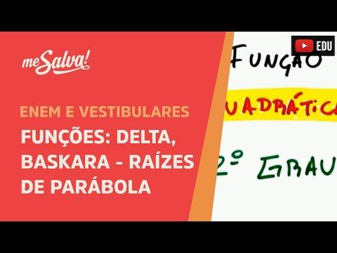 Me Salva! FUN11 - Delta, Baskara - Raízes da parábola po a ...