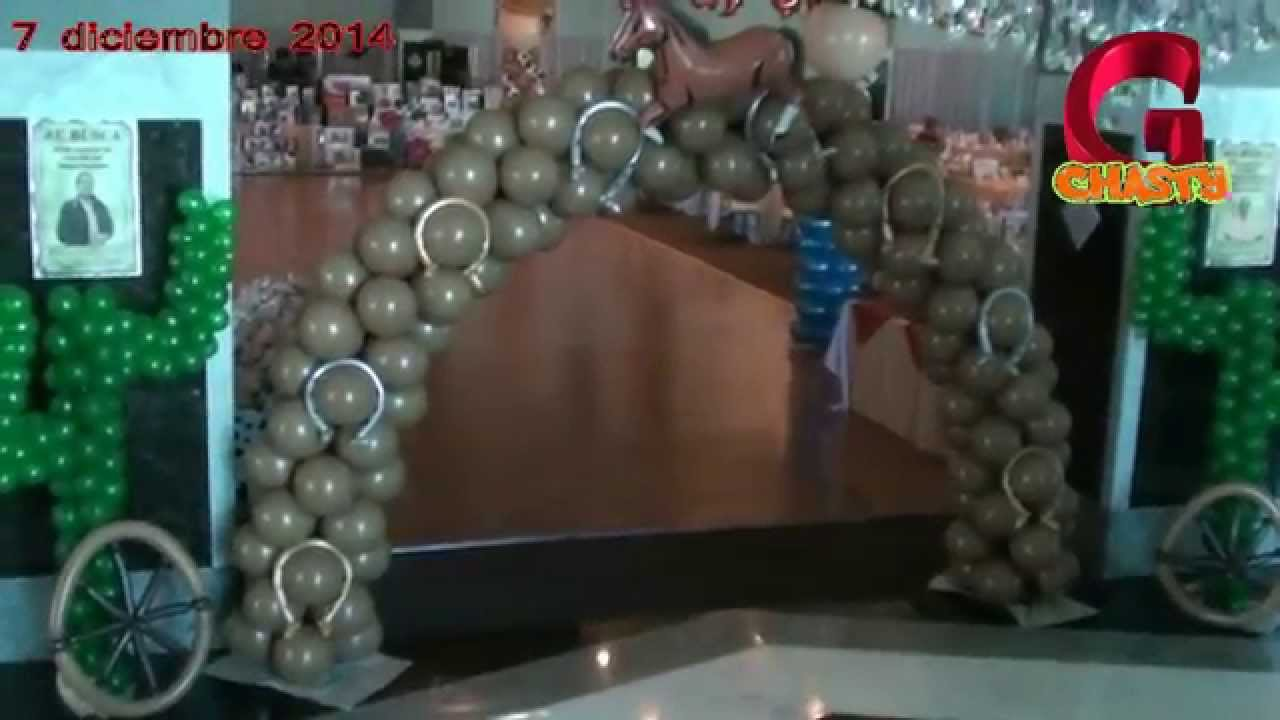Decoracion de vaqueros globos chasty youtube - Decoracion columnas salon ...