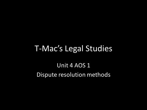 VCE Legal Studies - Unit 4 AOS 1 - Dispute resolution methods