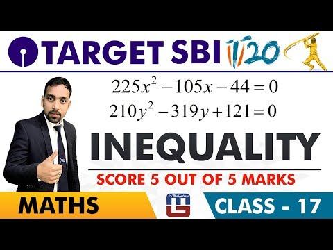 SBI Clerk Prelims 2018 | Inequality | Maths Session | Live At 10 am | Class-17