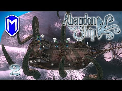 Abandon Ship - Release The Kraken, Running From A God - Let's Play Abandon Ship Gameplay Ep 2