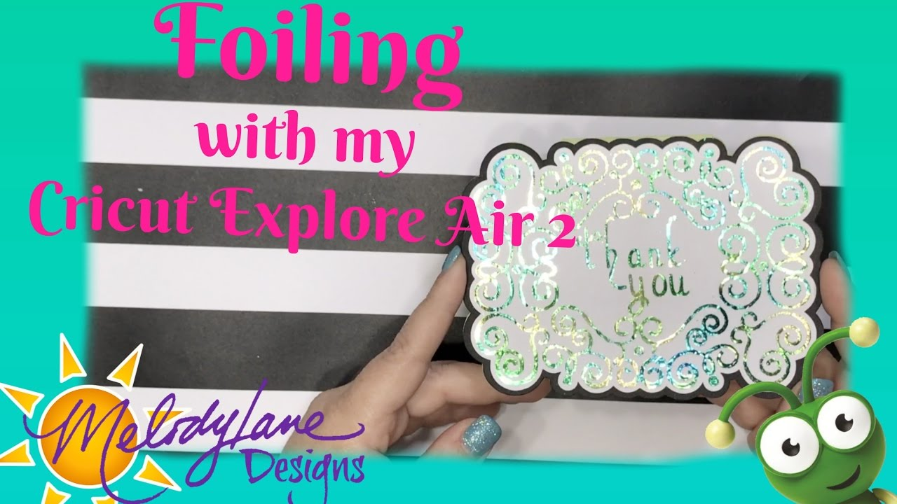 Foiling with Cricut Explore Air Deco Foil Heat Embossing - YouTube