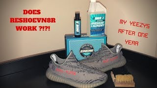 DOES RESHOEVN8R WORK?!?! Cleaning my YEEZYS AFTER ONE YEAR