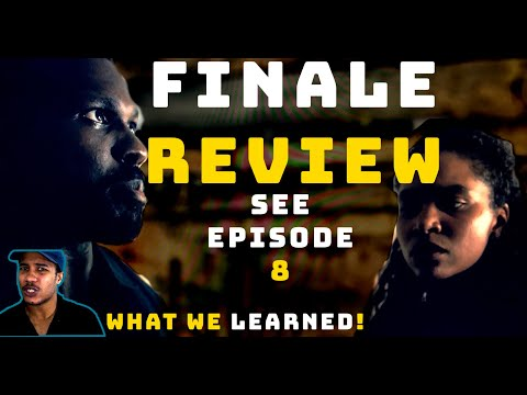 SEE FINALE (Episode 8) Review! + Predictions (Apple TV+) Jason Momoa