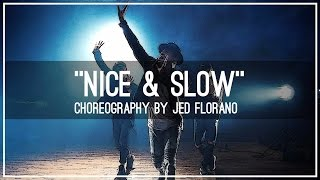 "SoMo ""Nice & Slow (Cover)"" Choreography by Jed Florano"
