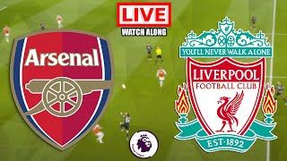 Arsenal vs Liverpool LIVE STREAM Premier League Football Match Watchalong Streaming Today